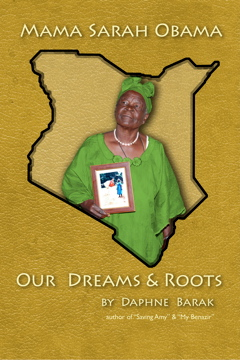 Mama Sarah Obama: Our Dreams and Roots