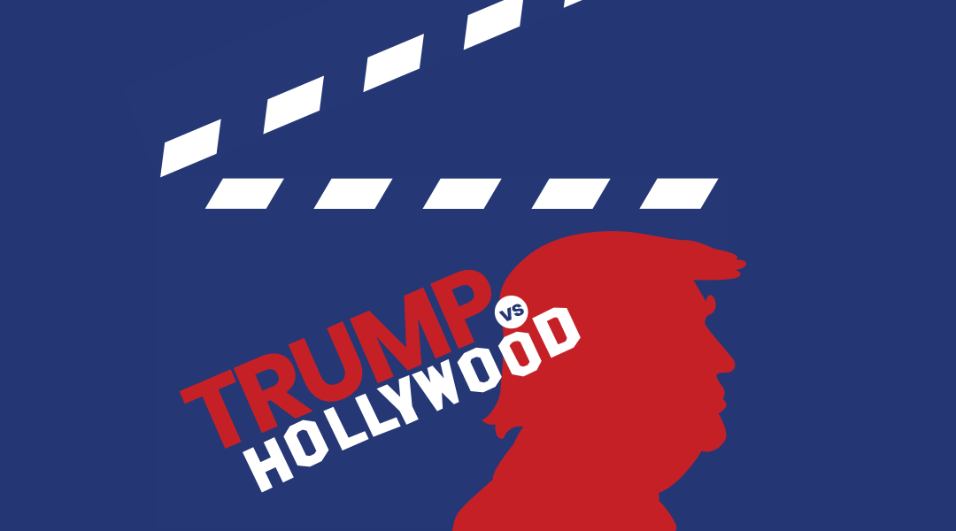 Trump vs Hollywood